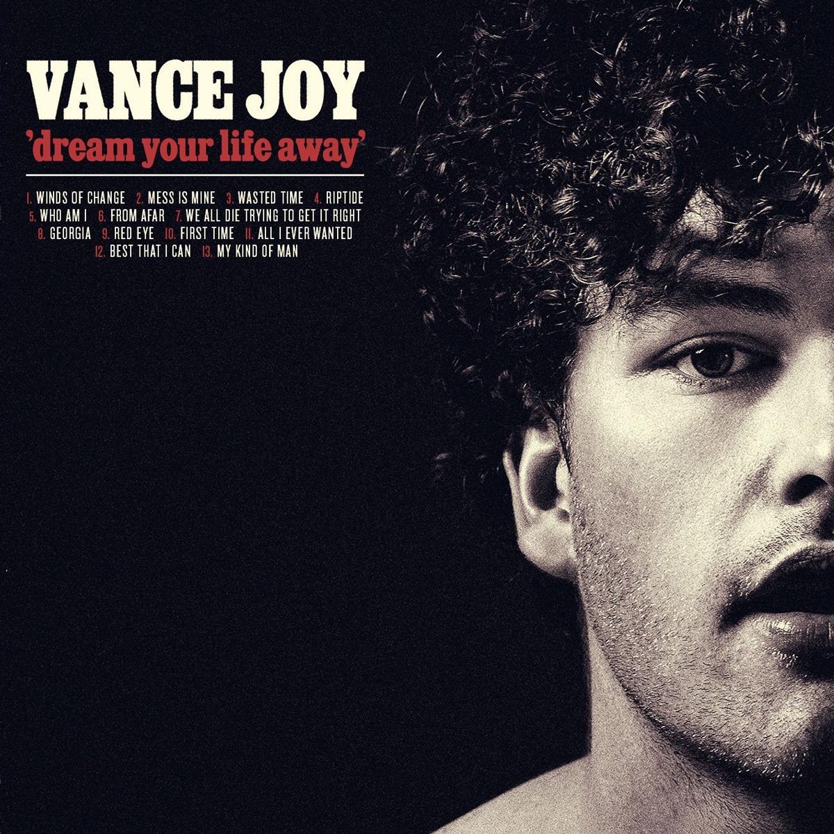 Vance Joy Dream Your Life Away